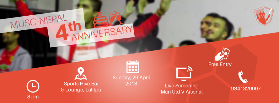 MUSCN 4th Anniversary Celebration & Live Screening of United vs Arsenal